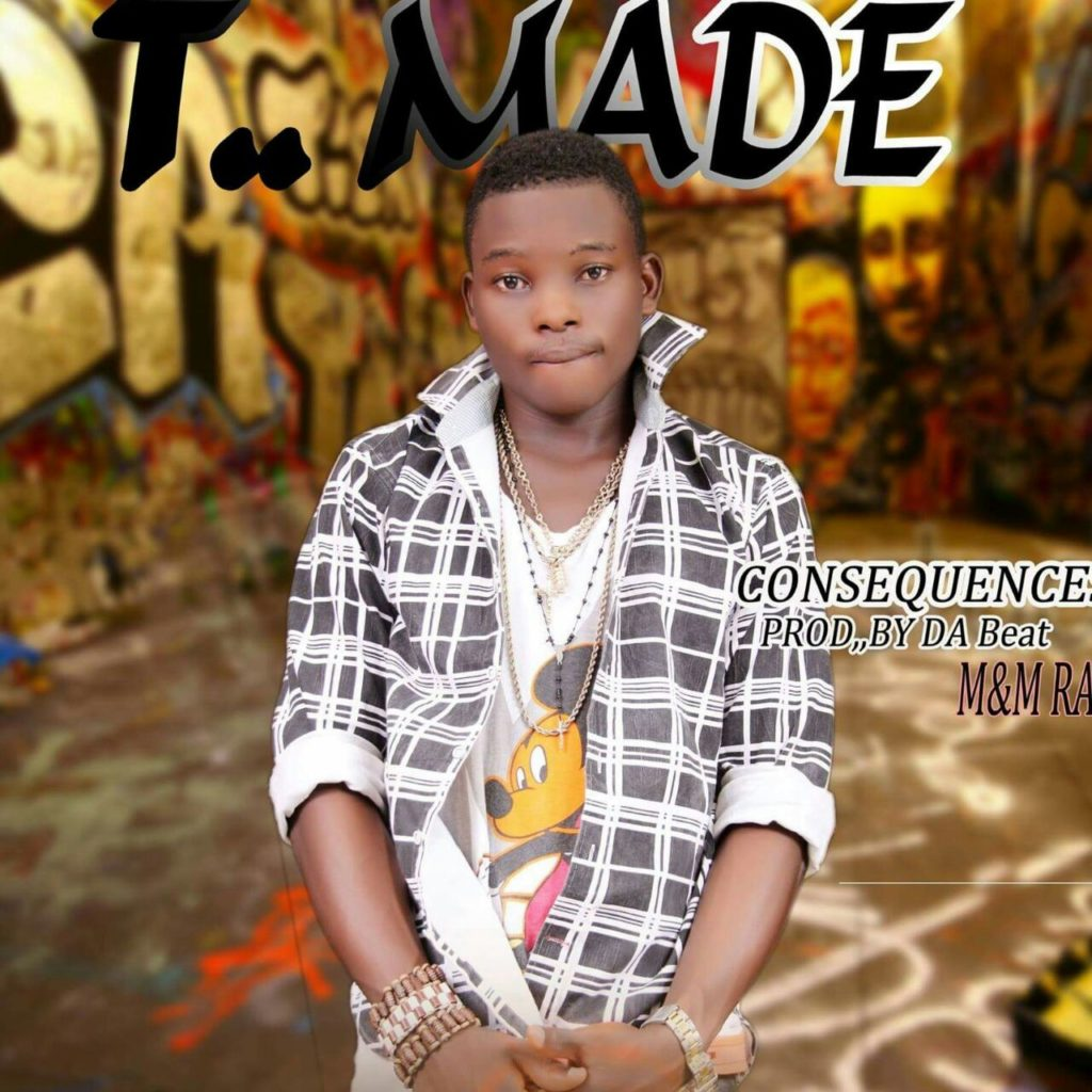 T. MADE – Consequence