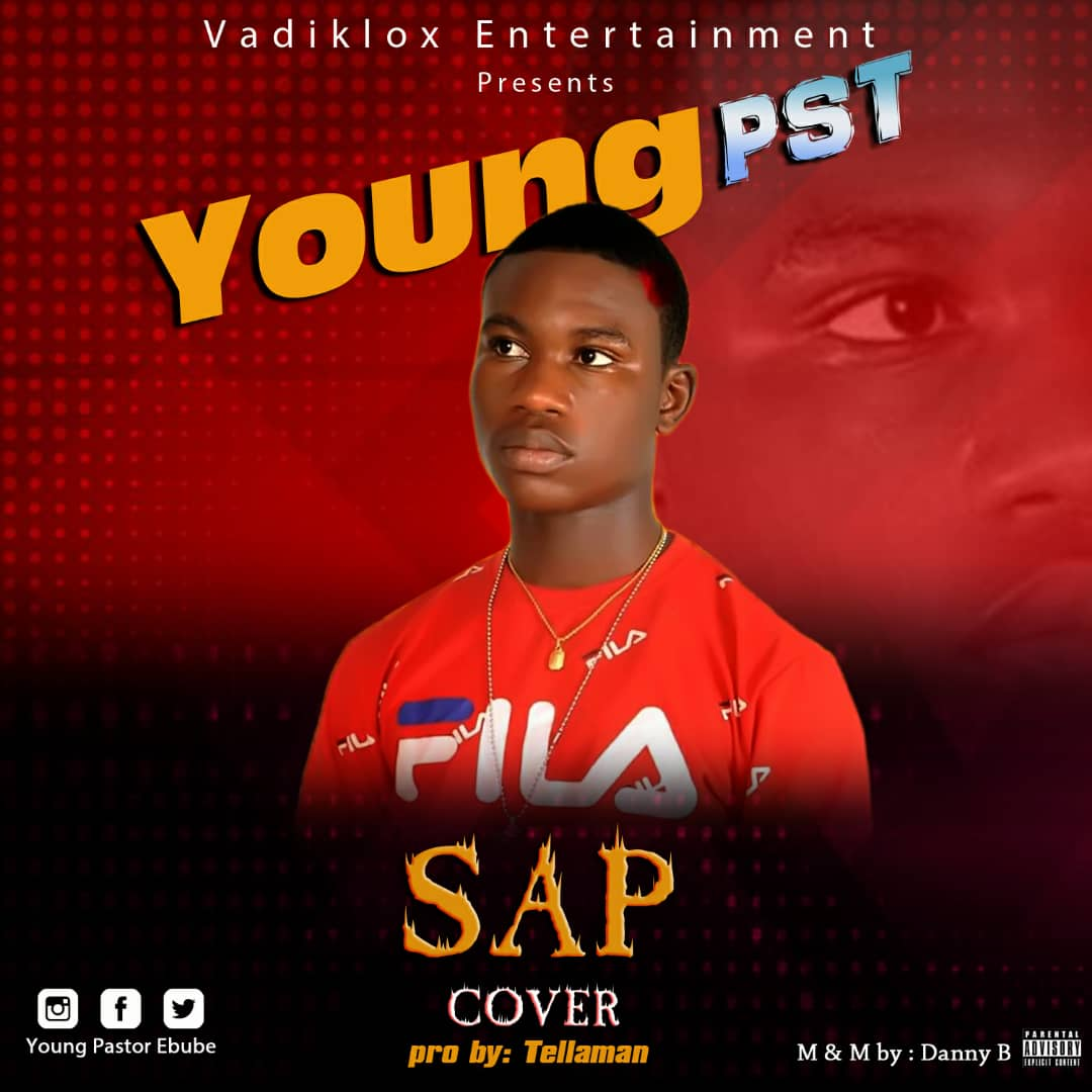[ Music ] Young Pst – SAP [ cover ]