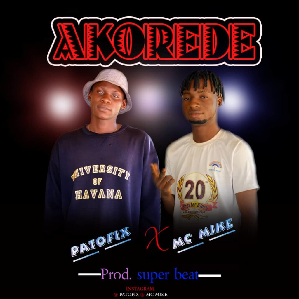 [Mp3] Mc Mike Ft Patofix – AKOREDE