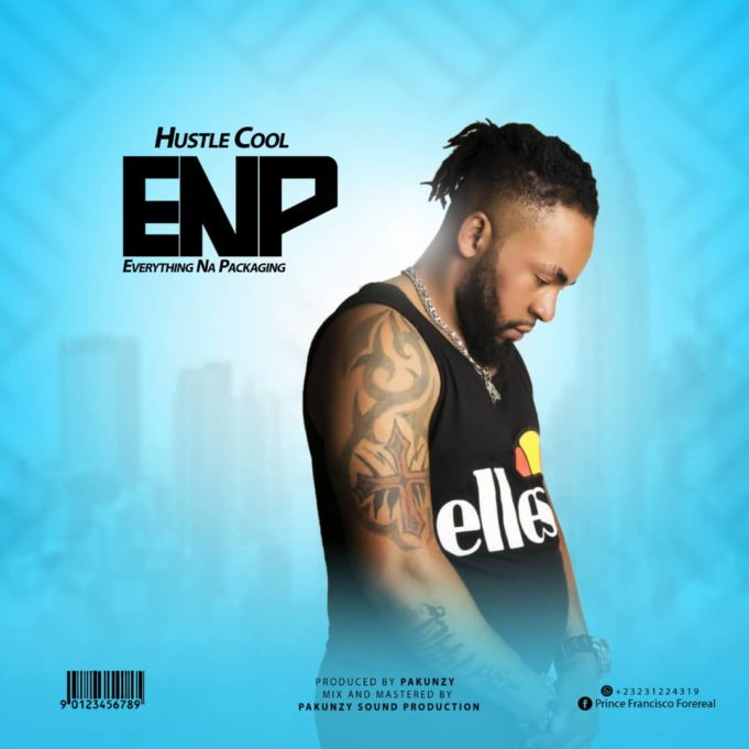 [Mp3] Hustle Cool – Everything Na Packaging [ ENP]