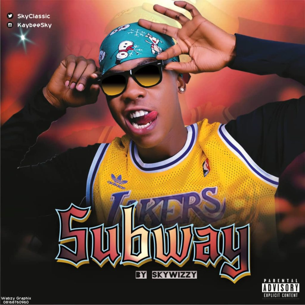 [Mp3] SKYWIZZY – SUBWAY [ PROD BY SKY ]