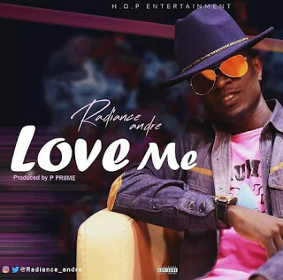 [Mp3] Radiance Andre – Love Me [prod by P.prime]