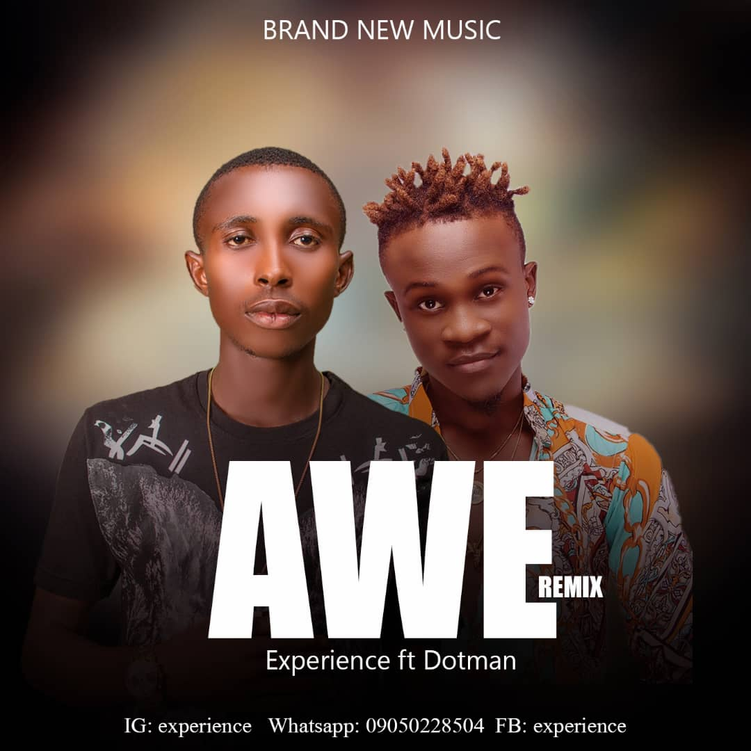 [MP3] Experience Ft Dotman – AWE (Cover)