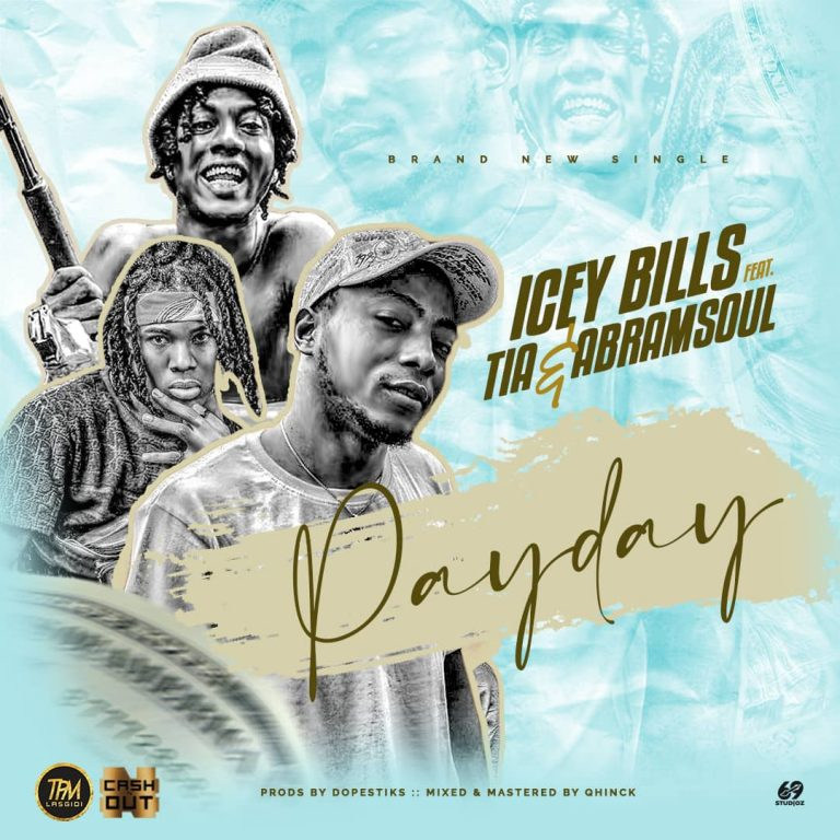 Icey Bills ft Abramsoul & Tia – Pay Day