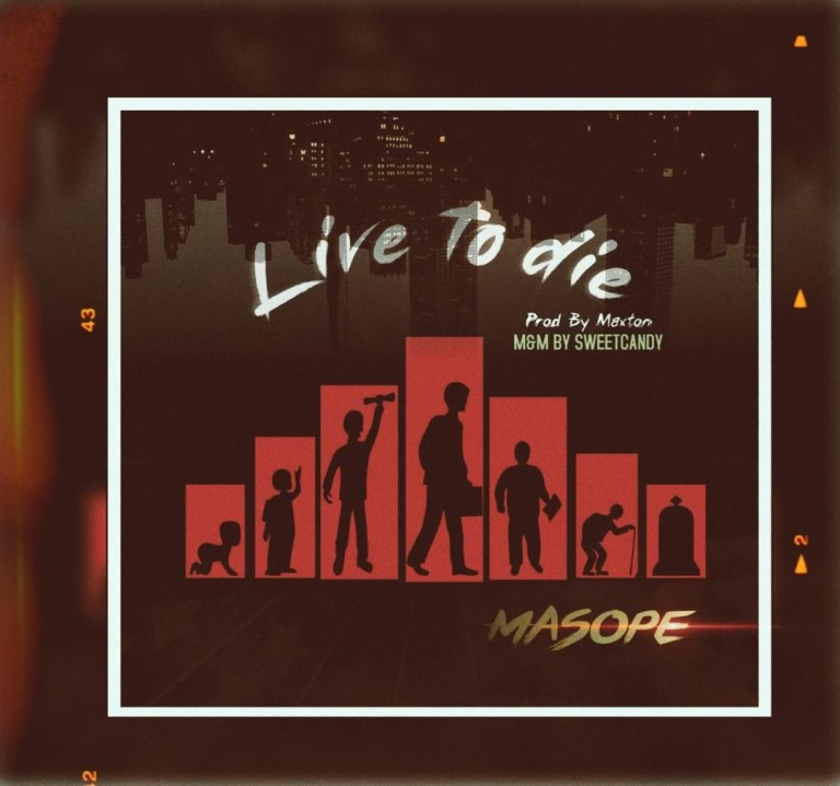 MP3: Masope – Live to Die