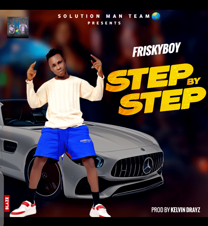 MUSIC: FriskyBoy – Step by Step [Audio download]