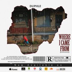 Duphle – Where I came from