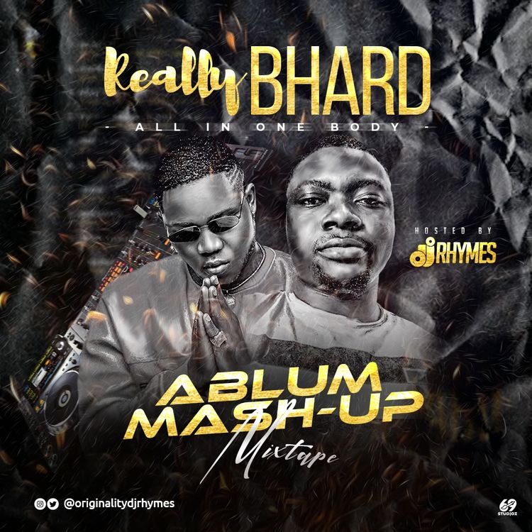 DJ RHYMES – Really Bhard [All In One Body] Album (Mash-Up Mix)