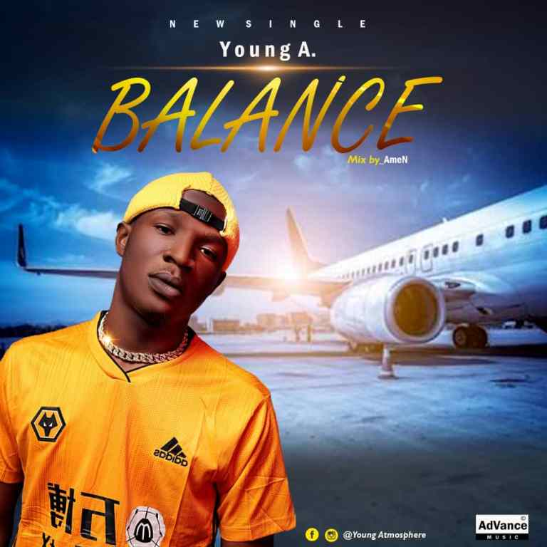 MP3: Young A – Balance Audio Download