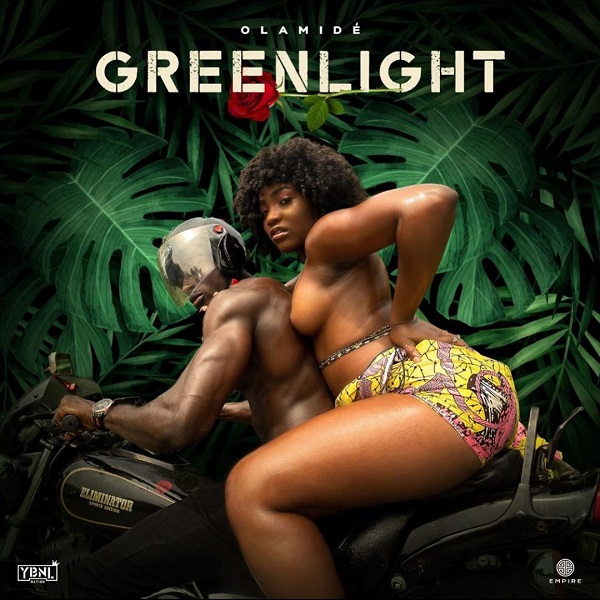 VIDEO: Olamide – Green Light Mp4 Download
