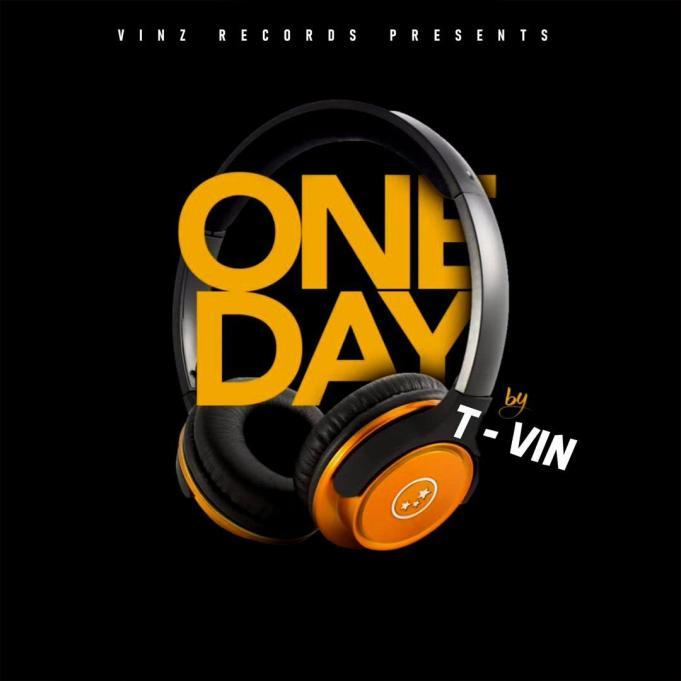 Music: T-Vin – One day