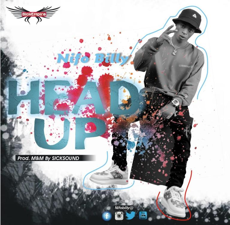 MP3: Nifo Billy – Head Up Audio Download