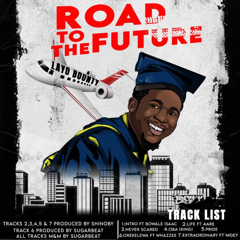 EP: Layo Bounty – Road To The Future (Zip File)