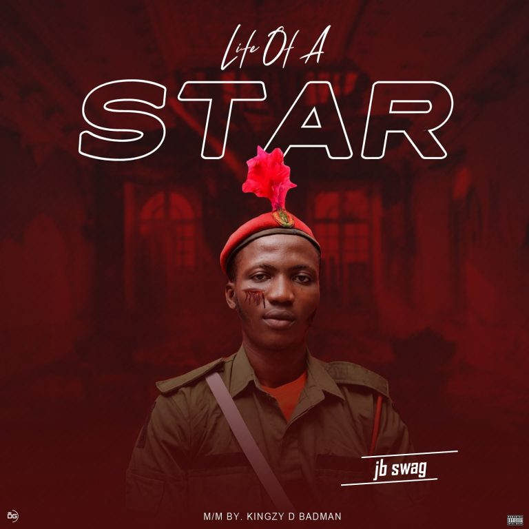 Jb Swag – Life Of A Star