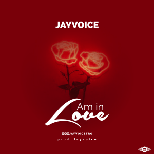 [mp3] Jayvoice – am in love
