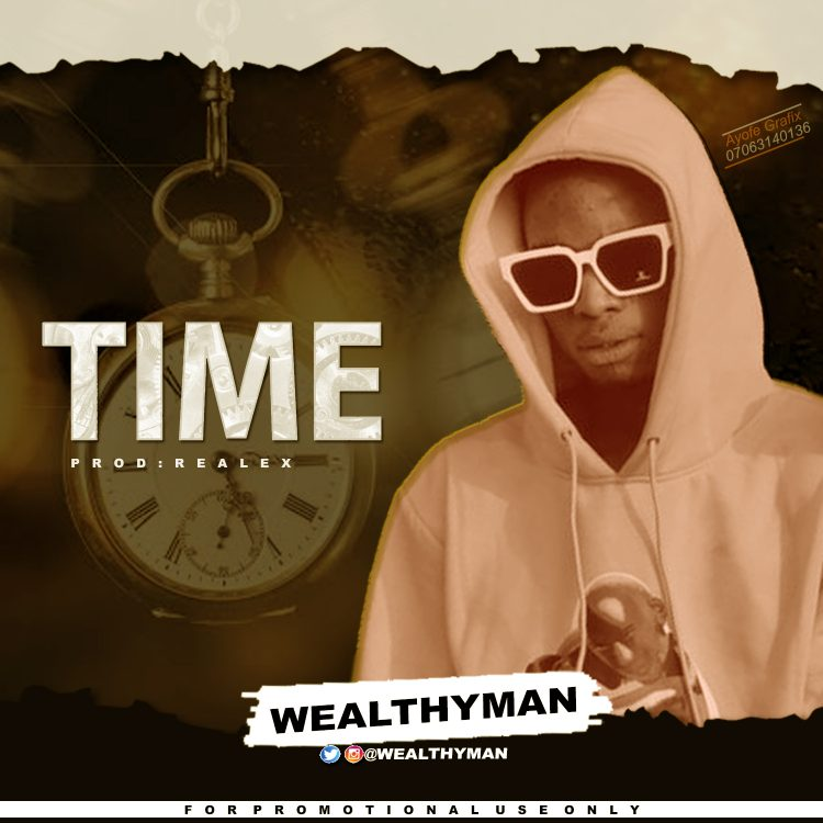 WEALTHYMAN – TIME || MP3 DOWNLOAD