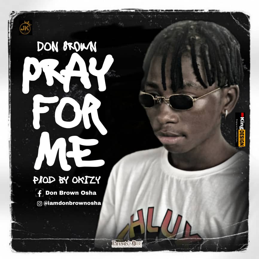 Don Brown – Pray For Me