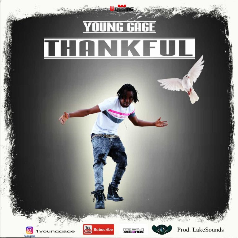 VIDEO + AUDIO: YOUNG GAGE – THANKFUL