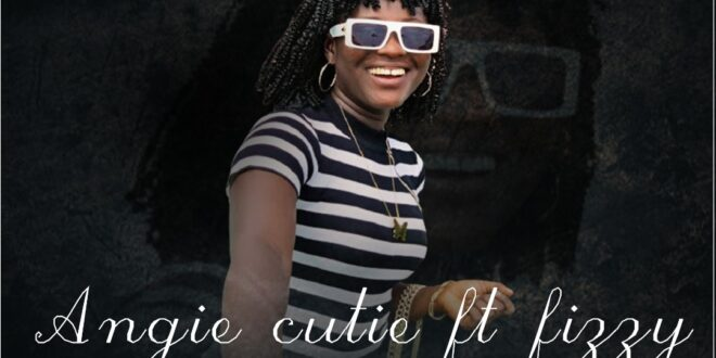 DOWNLOAD MP3; Angie cutie – Tell Me Now Ft Fizzy (Prod. By Strange Tunes)