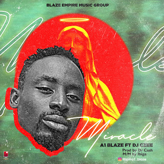 [MUSIC] A1 BLAZE – MIRACLE