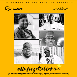 """TRIBUTE: Ricwes ft Big bro Sulex – (SMAWL) """"Tribute to the unforgetable five"""""""
