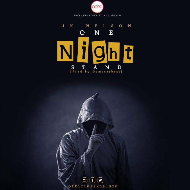 [MUSIC PREMIERE] Ik Nelson – One Night Stand