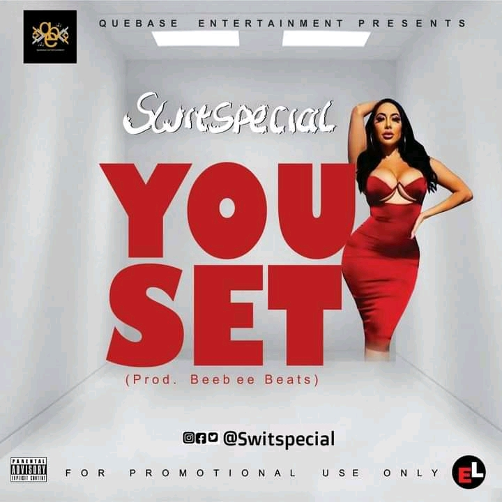 Switspecial – You Set [Mp3 Download]