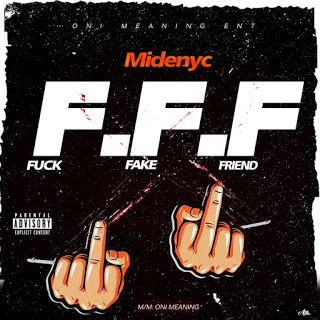 Midenyce __F.F.F.(Fvck Fake Friends)