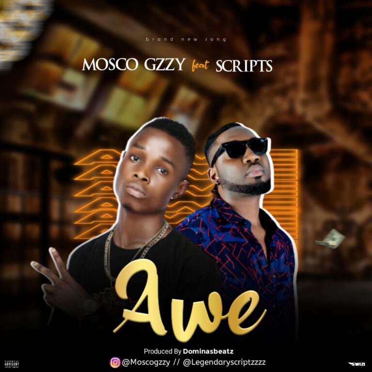 Mp3: Mosco Gzzy Ft. Scripts – Awe