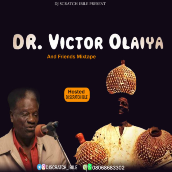 Mixtape: Dj Scratch Ibile – Best Of Dr. Victor Olaiya and friends Mix