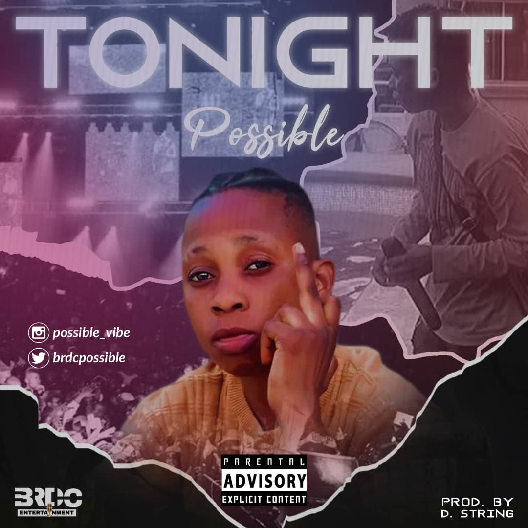 Download Mp3: Possible – Tonight