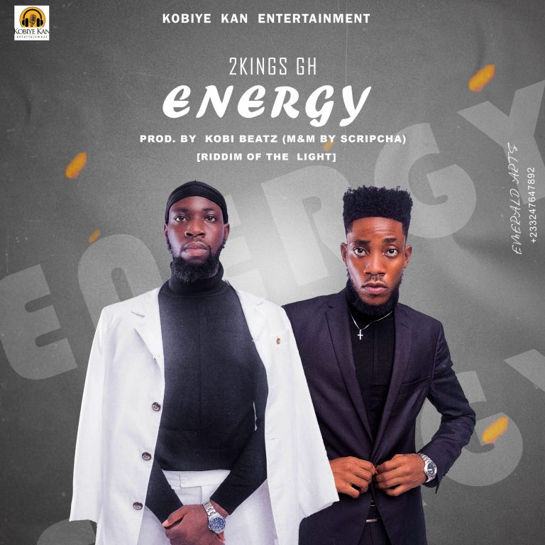 2kings Gh shows emotional side on new single 'Energy