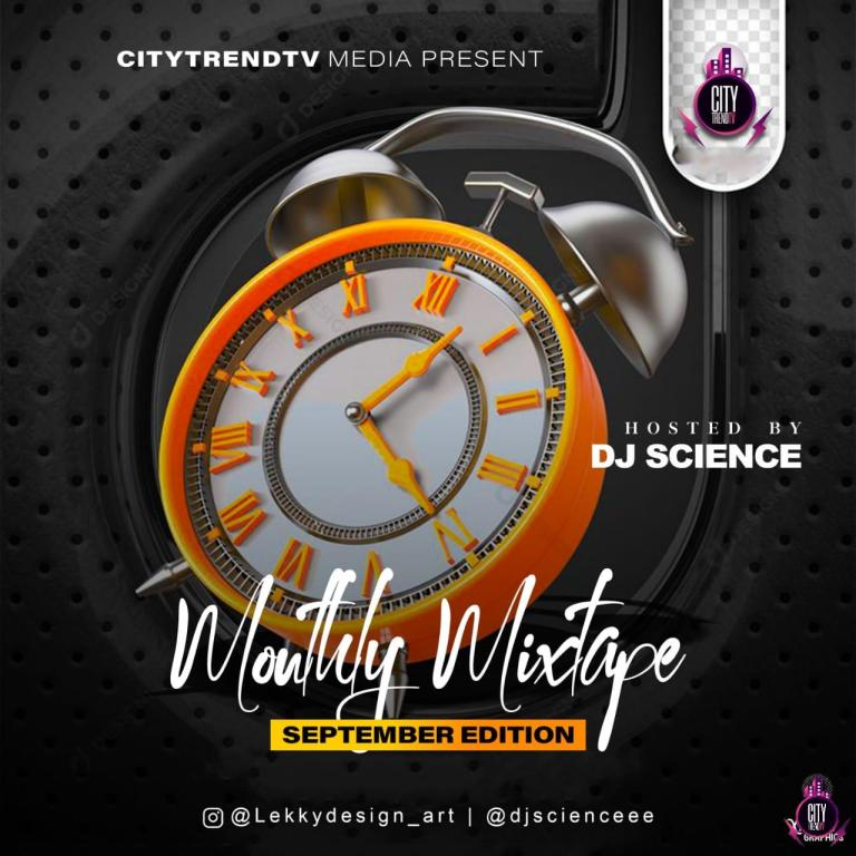 DJ Science x CitytrendTv — Monthly Mix (September Edition) ; Download and Stream DJ Science x CitytrendTv — Monthly Mix