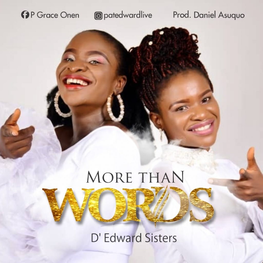 [New Music] D Edward Sisters – More Than Words