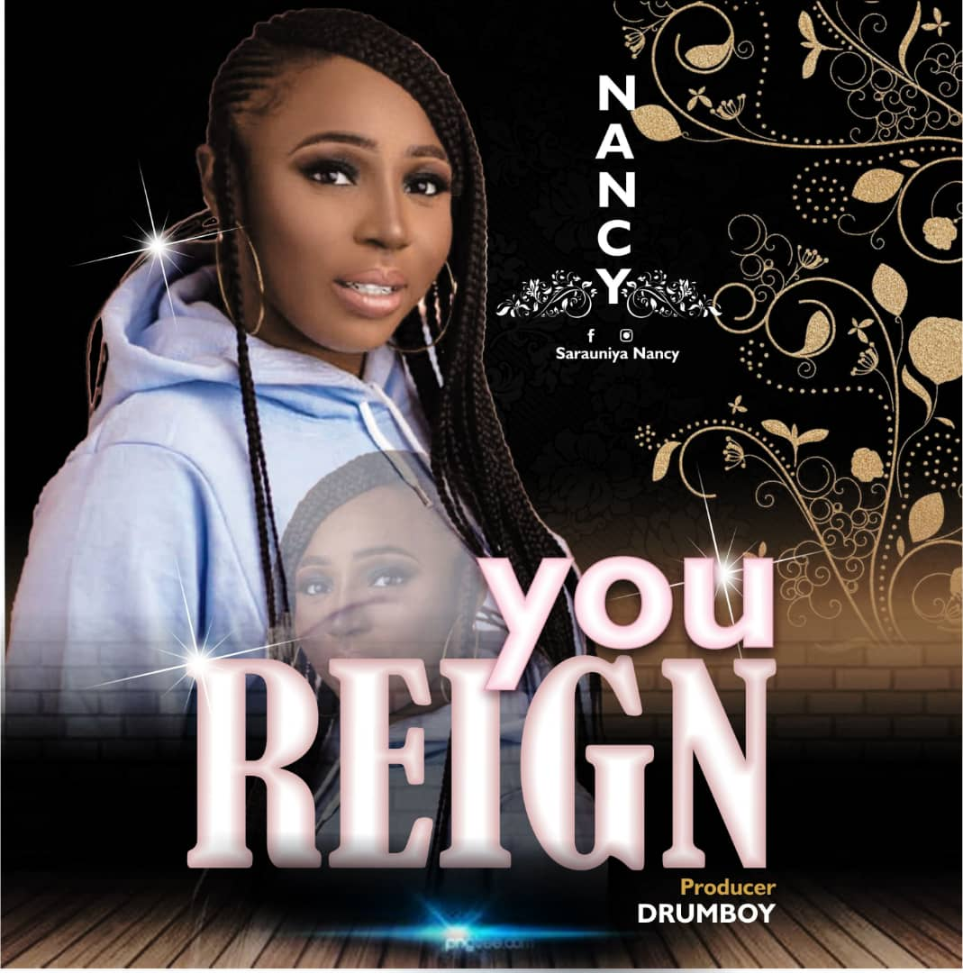 [New Music] Nancy – You Reign